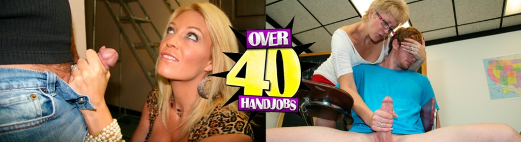 Over forty hand jobs