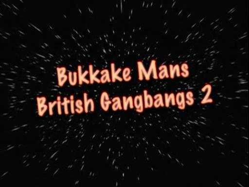 Bukkake mans british gangbang